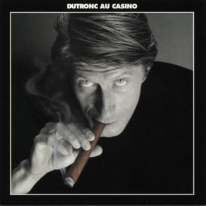Jacques Dutronc. Dutronc Au Casino