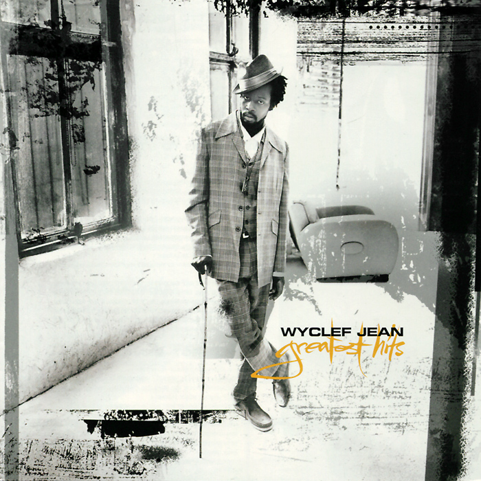 Wyclef Jean. Greatest Hits