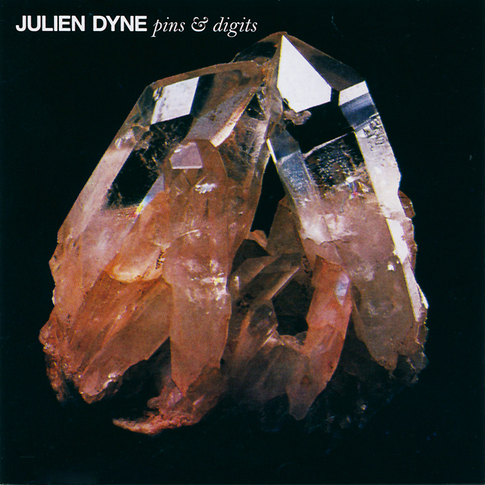 Julien Dyne. Pins & Digits
