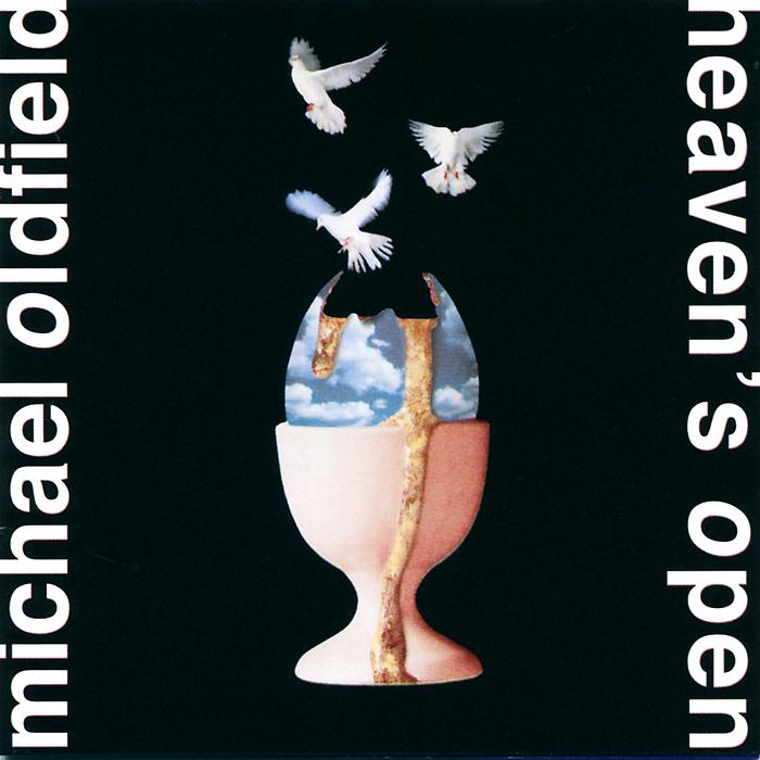 Майкл Олдфилд Michael Oldfield. Heaven's Open