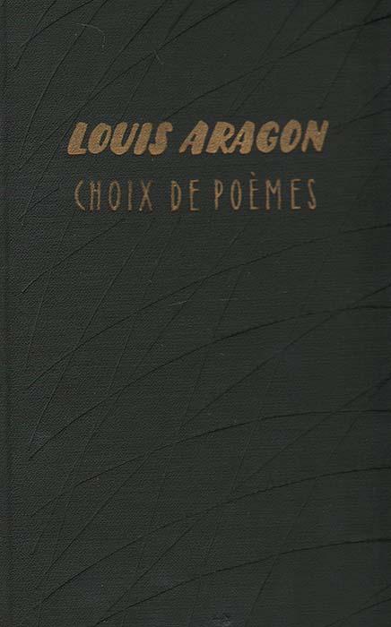 Louis Aragon. Choix de poemes литература на иностранных языках