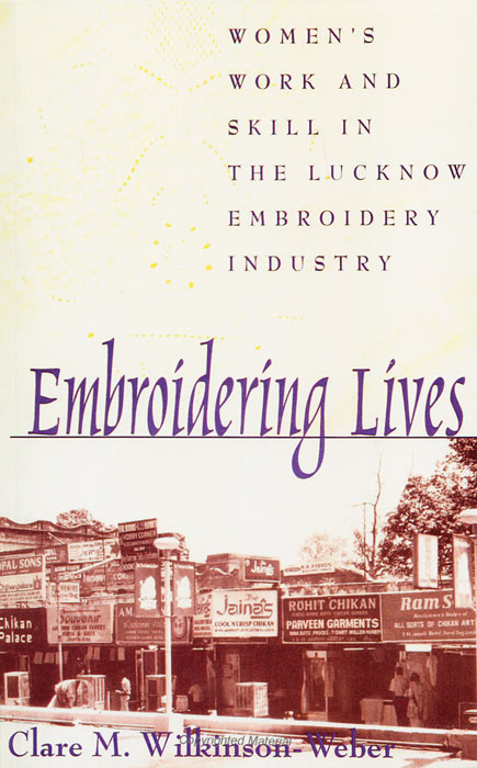 Embroidering Lives: Women's Work and Skill in the Lucknow Embroidery Industry urbanization regionalization and urban characteristics in india