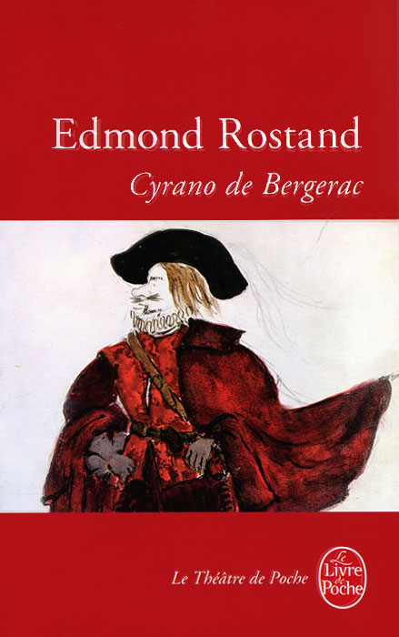 the case of cyrano de bergerac and the inspiration for the novel cyrano de bergerac by edmond rostan