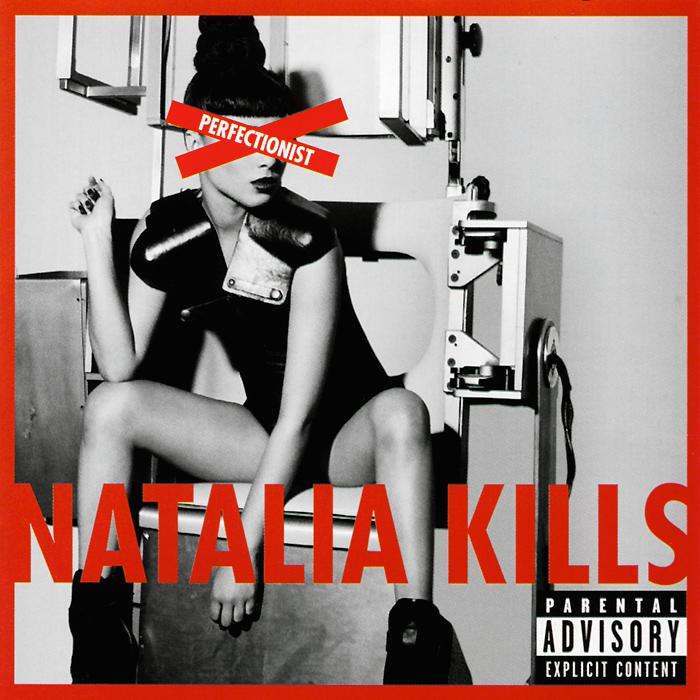 Наталиа Киллс Natalia Kills. Perfectionist