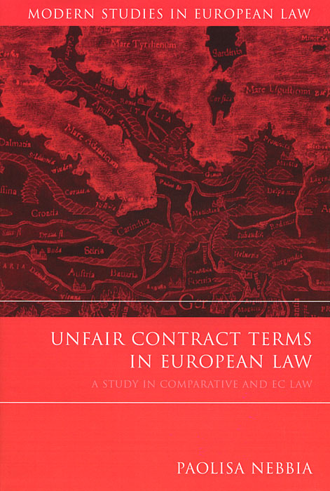 Unfair Contract Terms in European Law swedish studies in european law volume 1 2006