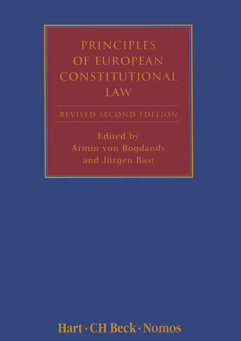 Principles of European Constitutional Law european ways of law