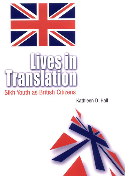 Lives in Translation: Sikh Youth as British Citizens шина goodyear ultra grip ice arctic 235 45 r17 97t зима шип