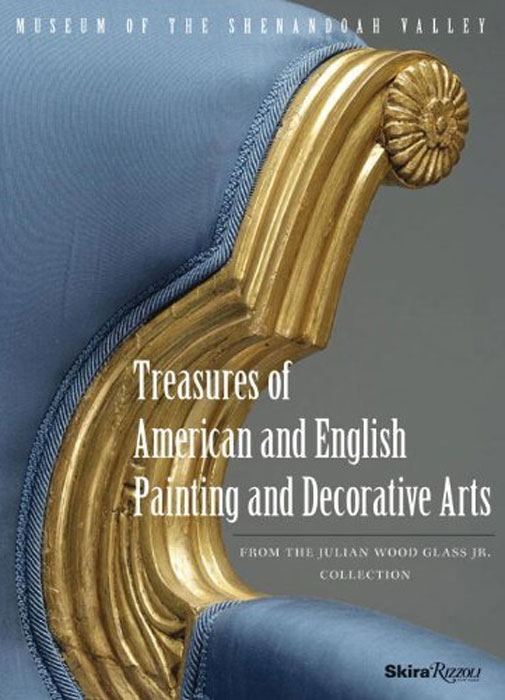 Treasures of American and English Painting and Decorative Arts: From The Julian Wood Glass Jr. Collection the art treasures from mosсow museums