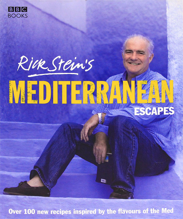 Rick Stein's Mediterranean Escapes rick wakeman rick wakeman the myths and legends of king arthur and the knights of the round table