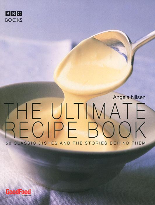 The Ultimate Recipe Book: 50 Classic Dishes and the Stories Behind them kitlee40100quar4210 value kit survivor tyvek expansion mailer quar4210 and lee ultimate stamp dispenser lee40100