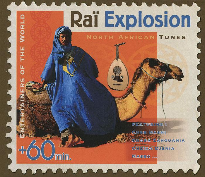 Zakazat.ru Rai Explosion. North African Tunes