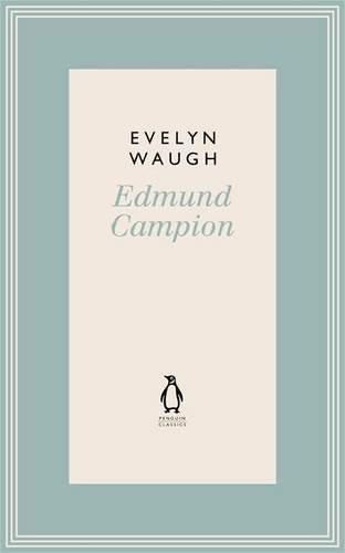 Edmund Campion: Jesuit and Martyr campion grey