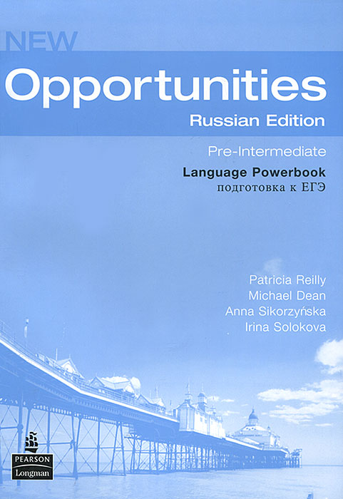 New  Opportunities: Russia Edition: Pre-Intermediate Language Powerbook: Подготовка к ЕГЭ new opportunities russian edition elementary test book