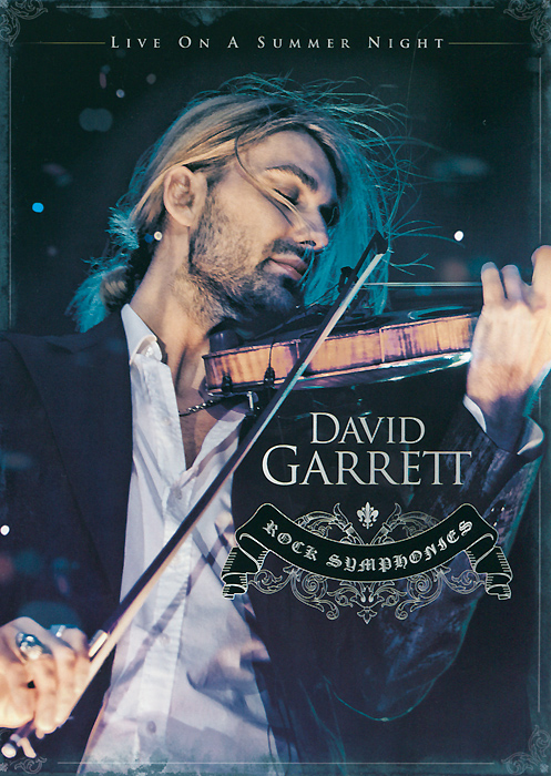 David Garrett: Rock Symphonies - Live On A Summer Night