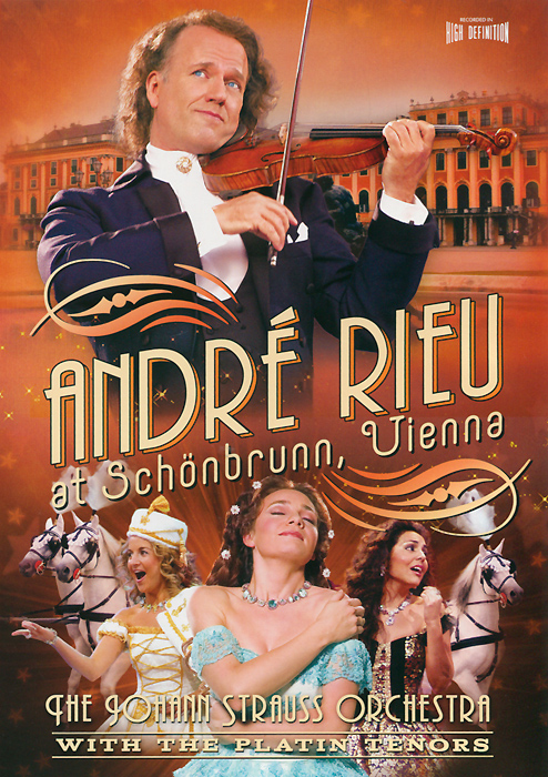 Andre Rieu: Andre Rieu At Schonbrunn, Vienna two from the heart