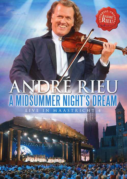 Andre Rieu: A Midsummer Night's Dream - Live In Maastricht 4 андрэ рье andre rieu strauss