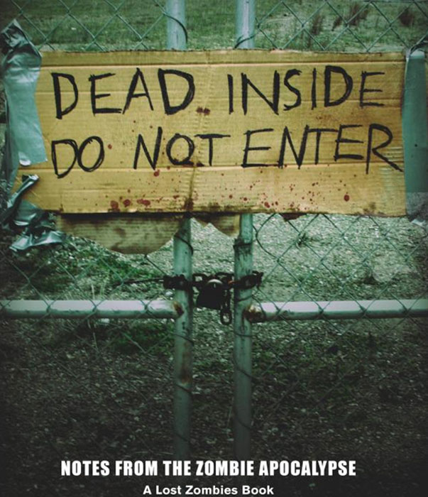 Dead Inside: Do Not Enter: Notes from the Zombie Apocalypse forex b016 xw 8295
