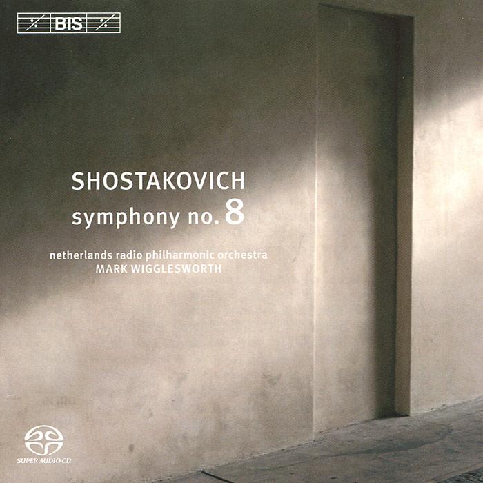 Марк Вигглесворт,Netherlands Radio Philharmonic Orchestra Mark Wigglesworth. Shostakovich. Symphony No. 8 (SACD)