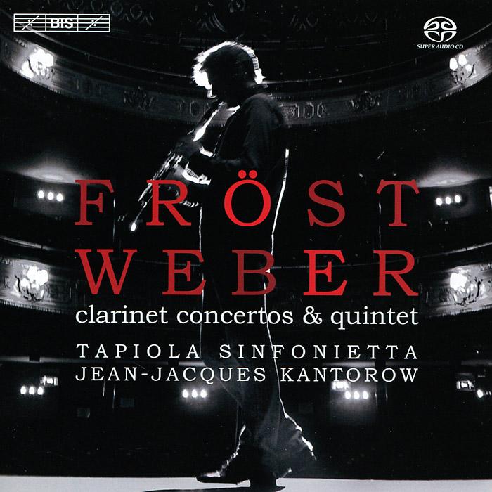 Мартин Фрост,Tapiola Sinfonietta,Жан-Жак Кантаров Martin Frost. Weber. Clarinet Concertos (SACD) жан жак руссо об общественном договоре