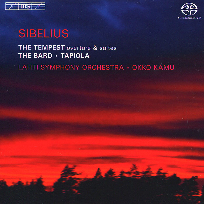 Lahti Symphony Orchestra,Окко Каму Lahti Symphony Orchestra, Okko Kamu. Sibelius. The Tempest Suites / The Bard / Tapiola (SACD) the tempest stratford