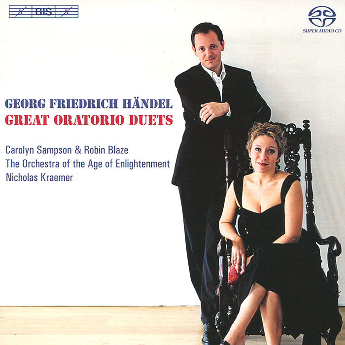 Робин Блазе,Кэролин Сэмпсон,Orchestra Of The Age Of Enlightenment Carolyn Sampson, Robin Blaze. Handel. Great Oratorio Duets (SACD)