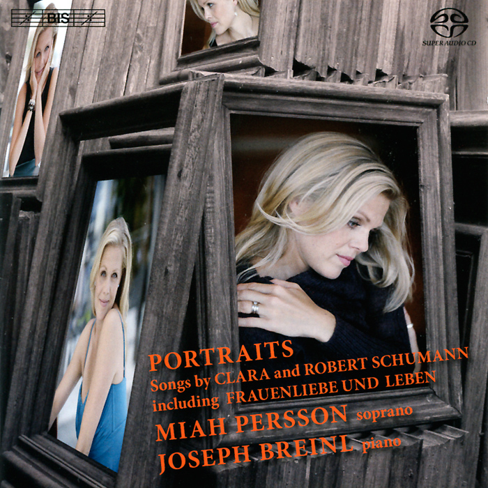 Миа Перссон,Джозеф Брейнл Miah Persson. Portraits. Songs By Clara & Robert Schumann (SACD) robert schumann – the book of songs