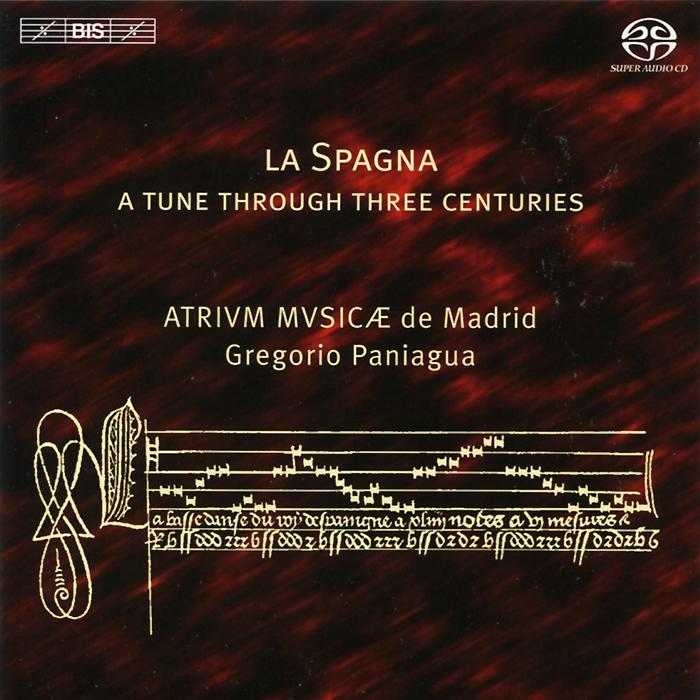 Грегорио Панигуа,Atrium Musicae De Madrid Gregorio Paniagua. Atrium Musicae de Madrid. La Spagna (SACD)