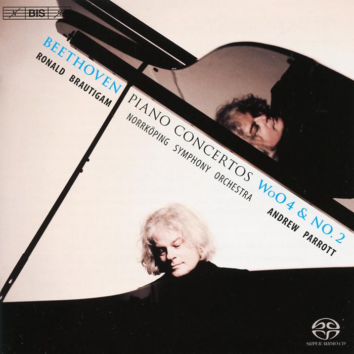 Роналд Броутайджем,Norrkoping Symphony Orchestra,Эндрю Парротт Ronald Brautigam. Beethoven. Piano Concertos Woo 4 & No. 2 (SACD)