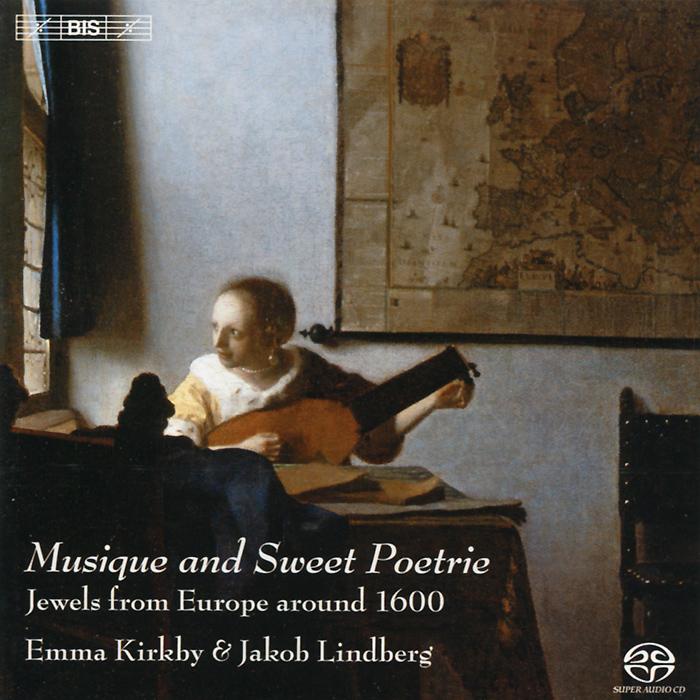 Эмма Киркби,Якоб Линдберг Emma Kirkby, Jakob Lindberg. Musigue And Sweet Poetrie (SACD)