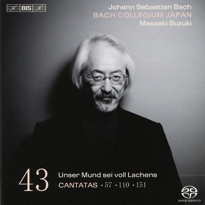 Bach Collegium Japan Chorus & Orchestra,Масааки ,Робин Блазе,Герд Тюрк Bach Collegium Japan. Masaaki Suzuki. Bach. Cantatas 43 (SACD)