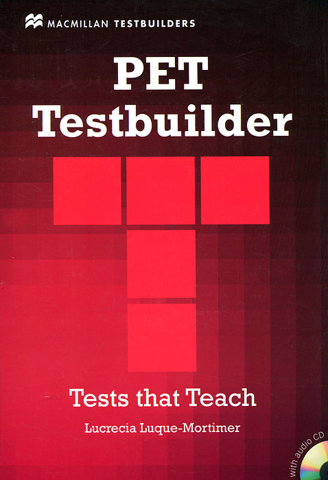 PET Testbuilder with Answer Key (+ CD-ROM) prepare and practice for the toeic test student s book with answer key