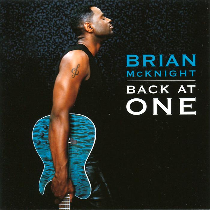Brian McKnight.  Back At One Motown Records,ООО