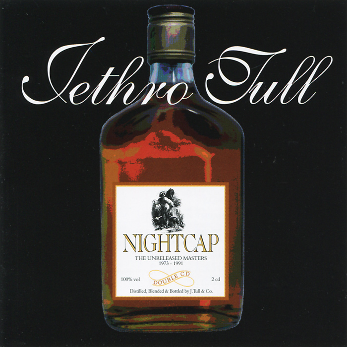 Jethro Tull Jethro Tull. Nightcap. The Unreleased Masters 1973-1991 (2 CD) cd bob dylan the bootleg series volumes 1 3 rare unreleased 1961 1991