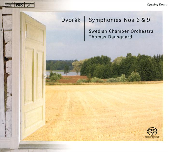 Томас Даусгард,Swedish Chamber Orchestra Thomas Dausgaard. Dvorak. Symphonies Nos. 6 & 9 (SACD)