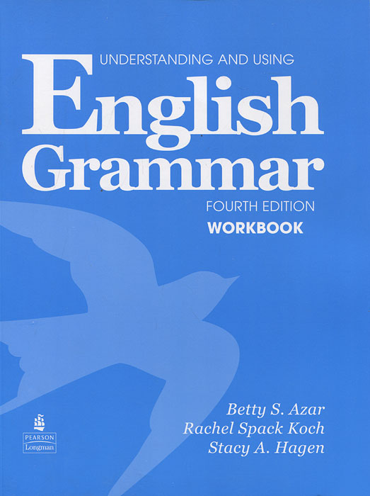 Understanding and Using English Grammar: Workbook understanding and using english grammar workbook