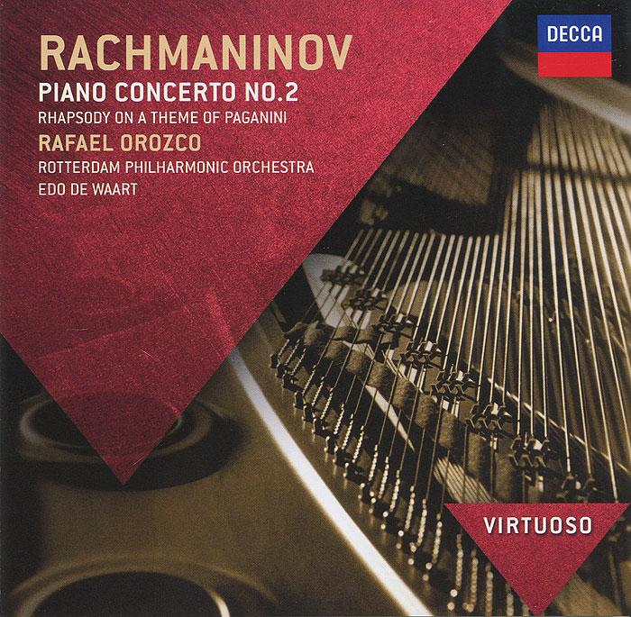 где купить Рафаэль Орозко,Rotterdam Philharmonic Orchestra,Эдо Де Ваарт Rachmaninov. Piano Concerto No. 2 дешево