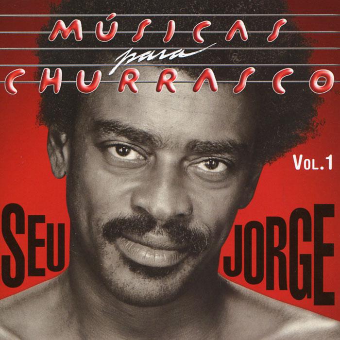Сеу Хорхе Seu Jorge. Musicas Para Churrasco. Vol. 1 international iron man vol 1