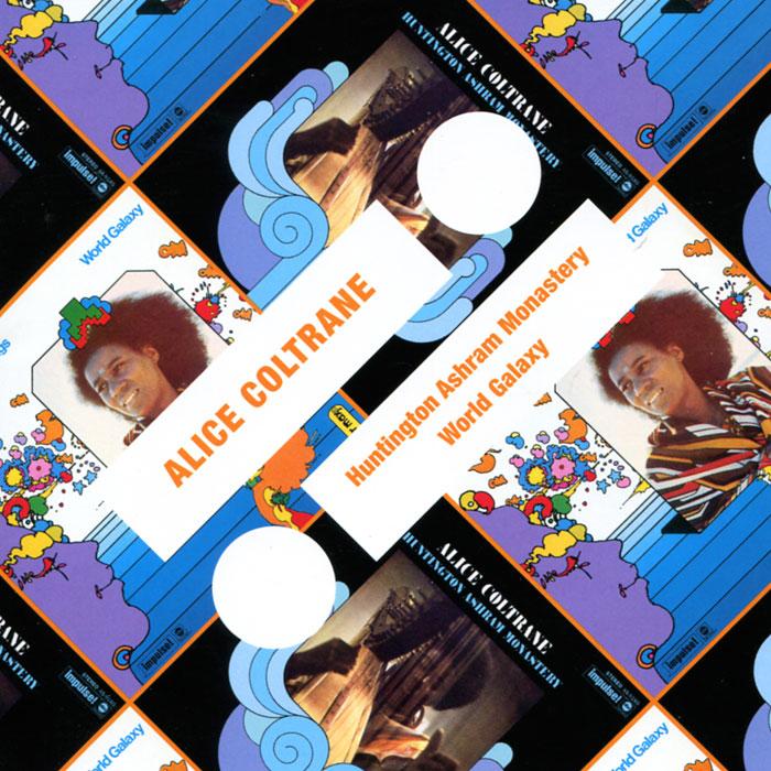 Элис Колтрейн Alice Coltrane. Huntington Ashram Monastery / World Galaxy sp huntington the soldier