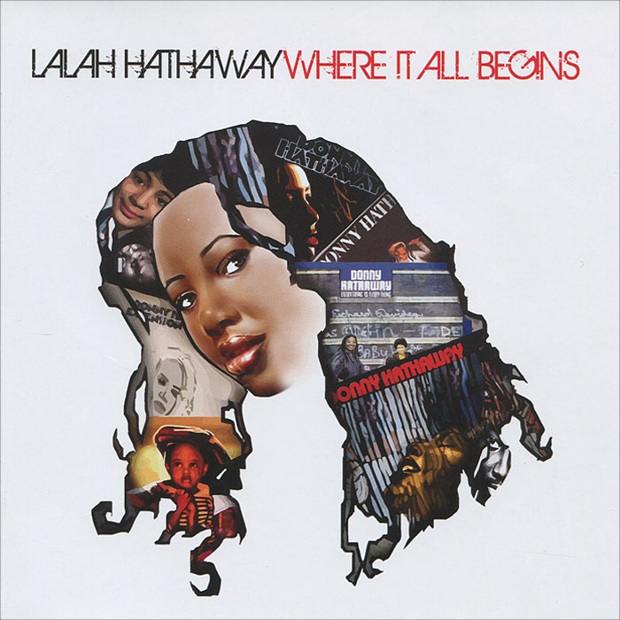Лэлэ Хатавэй Lalah Hathaway. Where It All Begins it all begins with food