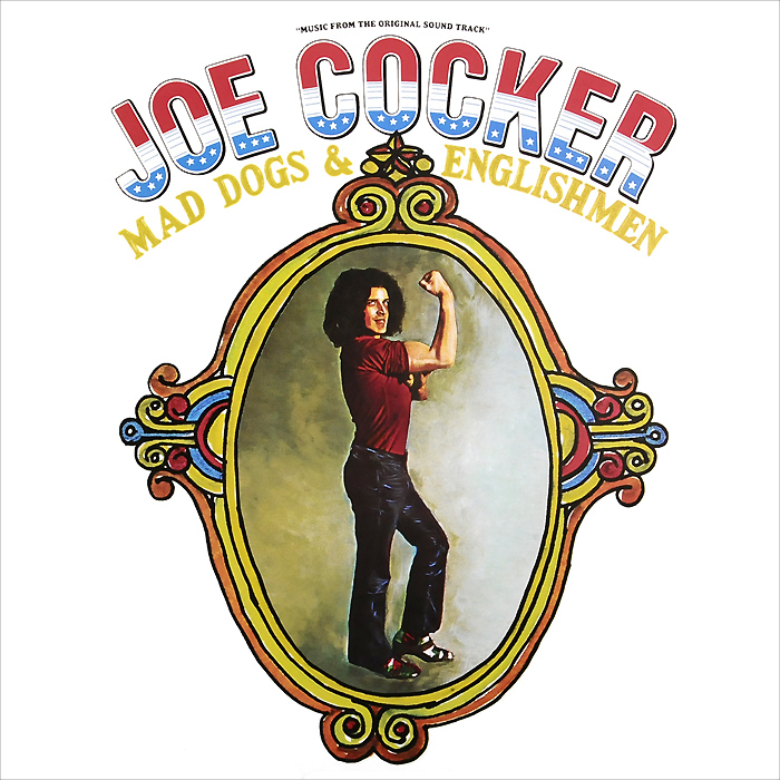 Джо Кокер Joe Cocker. Mad Dogs & Englishmen. Music From The Original Sound Track (2 LP) цена