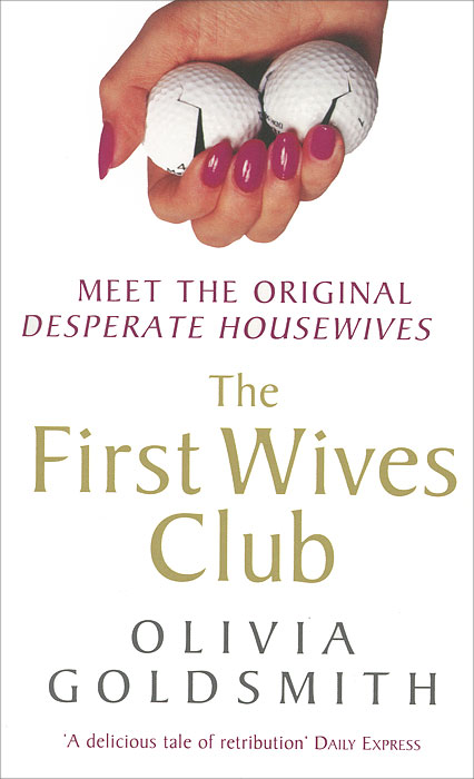 The First Wives Club wives and daughters