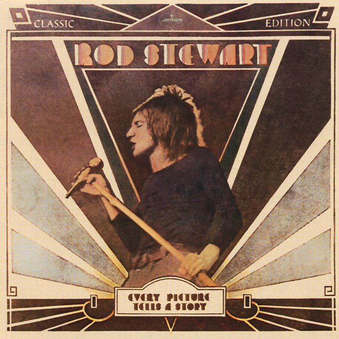 Rod Stewart. Every Picture Tells A Story