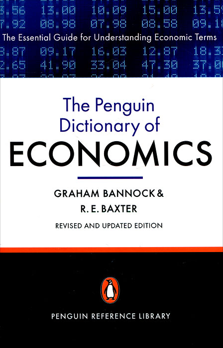 The Penguin Dictionary of Economics stuart cunningham terry flew adam swift media economics