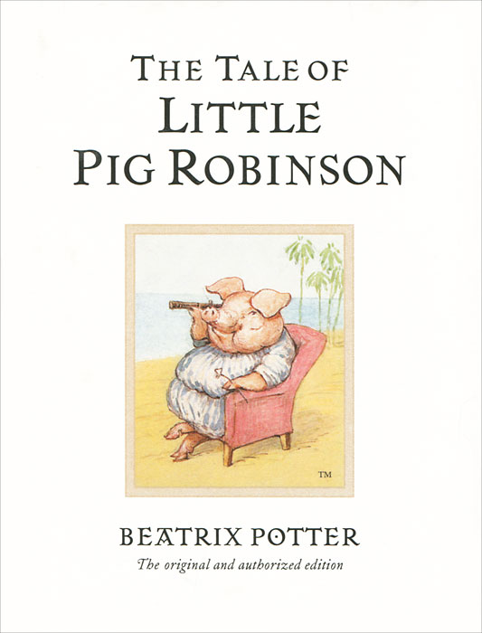The Tale of Little Pig Robinson maggie robinson in the arms of the heiress