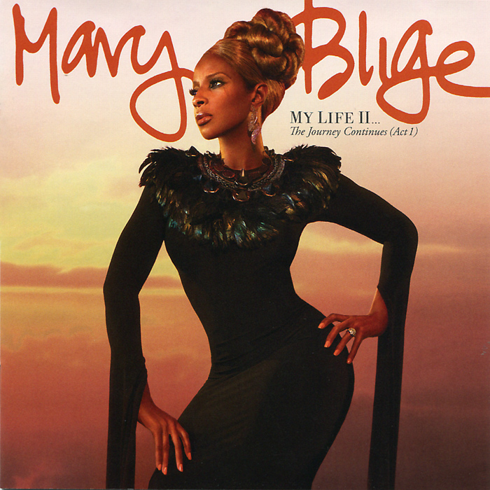 Мэри Джей Блайдж Mary J. Blige. My Life II… The Journey Continues (Act 1) mary j blige the tour