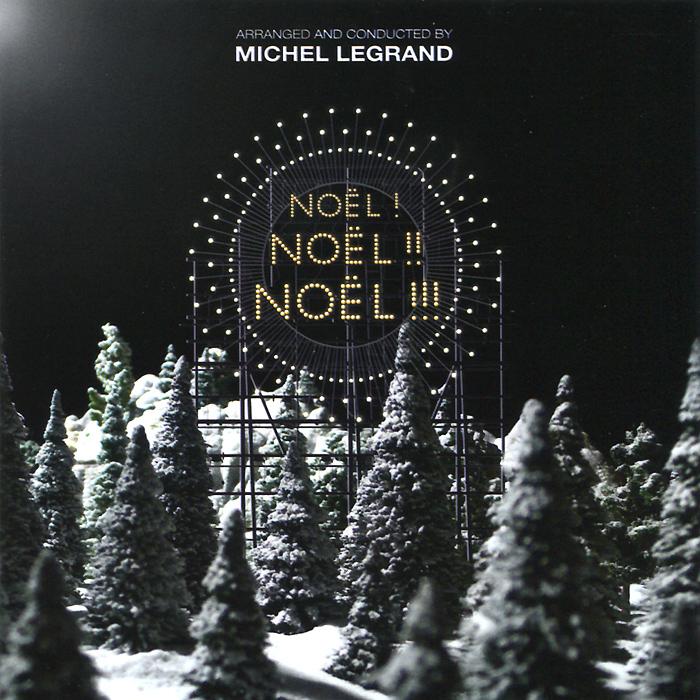 Мишель Легран Noel! Noel!! Noel!!! grandville noel