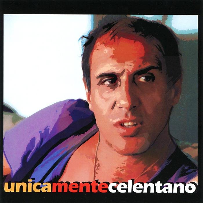Adriano Celentano. UnicaMenteCelentano