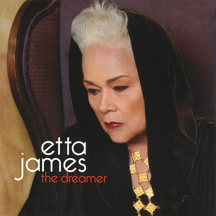 цена на Этта Джеймс Etta James. The Dreamer