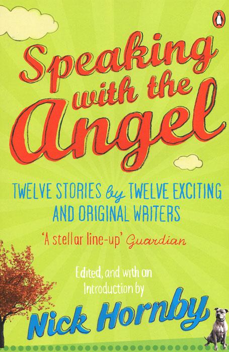 Speaking with the Angel the angel esmeralda nine stories