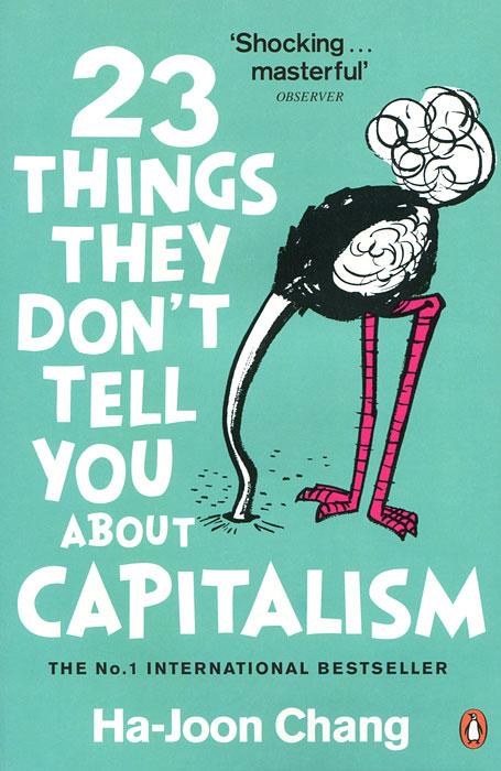 23 Things They Don't Tell You About Capitalism adderley cannonball adderley cannonball things are getting better